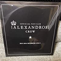 ALEXANDROS official fan club 2015-2016 Members only ねとねとどろす