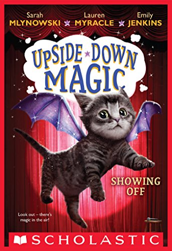 Showing Off (Upside-Down Magic #3) (English Edition)