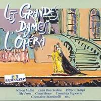 Les Grandes Dames De L'opera