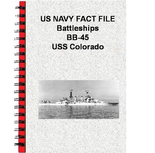 US NAVY FACT FILE Battleships BB-45 USS Colorado (English Edition)