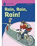 Rain! Rain! Rain! (Foundations Reading Library, Level 1)