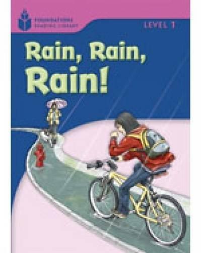 Rain! Rain! Rain! (Foundations Reading Library, Level 1)の詳細を見る