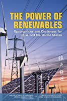 Power of Renewables: Opportunities and Challenges for China and the United States