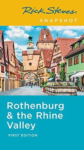 Rick Steves Snapshot Rothenburg & Rhine Valley (English Edition)