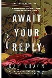 Await Your Reply: A Novel (Random House Reader's Circle) 画像