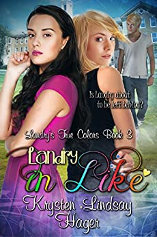Landry in Like (Landry's True Colors Series Book 3) by [Hager, Krysten Lindsay]
