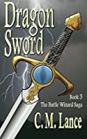 Dragon Sword (Battle Wizard Saga)