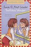 Junie B. Jones #20: Toothless Wonder (A Stepping Stone Book(TM))