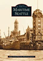 Maritime Seattle (Images of America Series)