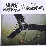Andrew Weatherall Vs Boardroom