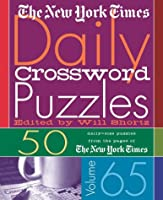 The New York Times Daily Crossword Puzzles: 50 Daily-size Puzzles from the Pages of the New York Times