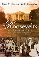 The Roosevelts: An American Saga: Library Edition