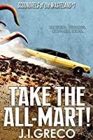 Take the All-Mart! (Scoundrels of the Wasteland)