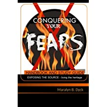 Conquering Your Fears: Handbook and Study Guide