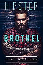 Hipster Brothel (contemporary gay romance) (English Edition)