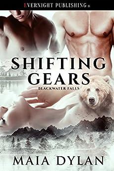 [Dylan, Maia]のShifting Gears (Blackwater Falls Book 1) (English Edition)
