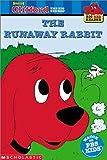 Runaway Rabbit (Clifford the Big Red Dog)