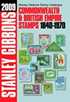 Commonwealth and Empire 1840-1970 2009 (Stamp Catalogue)