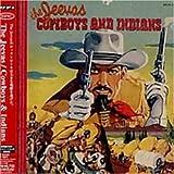 カウボーイズ&インディアンズ(初回生産限定盤)(DVD付)