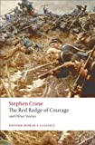 Cover of The Red Badge of Courage and Other Stories (Oxford World's Classics)