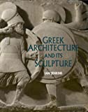 Greek Architecture and It's Sculpture