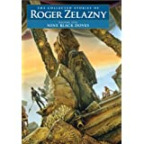 Nine Black Doves: The Collected Stories of Roger Zelazny (NESFA's Choice): 5