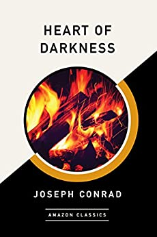 Heart of Darkness (AmazonClassics Edition) by [Conrad, Joseph]