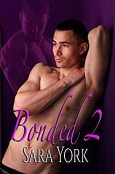 Bonded 2 (Bound In Love) by [York, Sara]