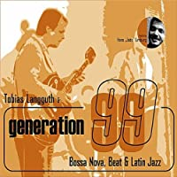 Tobias Langguth & Generation 99