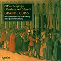 Grand Tour: 16-17th Ctry Music Italy Spain Germany