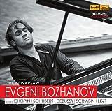 ボジャノフ ワルシャワ・ライヴ (Live in Warsaw / Evgeni Bozhanov plays Chopin, Schubert, Debussy, Scriabin, Liszt) [輸入盤]