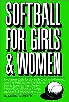 Softball For Girls & Women (Softball for Girls & Women Ppr)