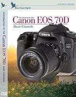 Blue Crane Digital zBC157 Introduction To Canon EOS 70D: Basic Controls (White) [並行輸入品]