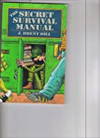 The Secret Junior High Survival Manual