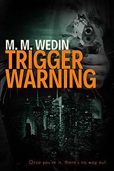 [Wedin, M. M.]のTrigger Warning (English Edition)