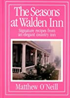 The Seasons at Walden Inn: Signature Recipes from an Elegant Country Inn