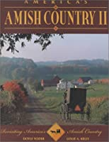 America's Amish Country II: Revisiting America's Amish Country