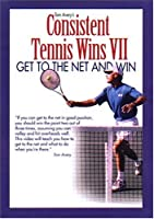 Consistent Tennis Wins VII: Get to the Net & Win [DVD] [Import]