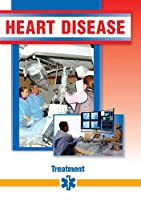 Heart Disease: Treatment [DVD]