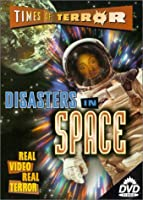 Times of Terror 4: Disasters in Space [DVD]