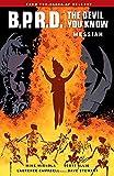 B.P.R.D.: The Devil You Know Volume 1 - Messiah