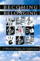 Becoming & Belonging: A Practical Design for Confirmation
