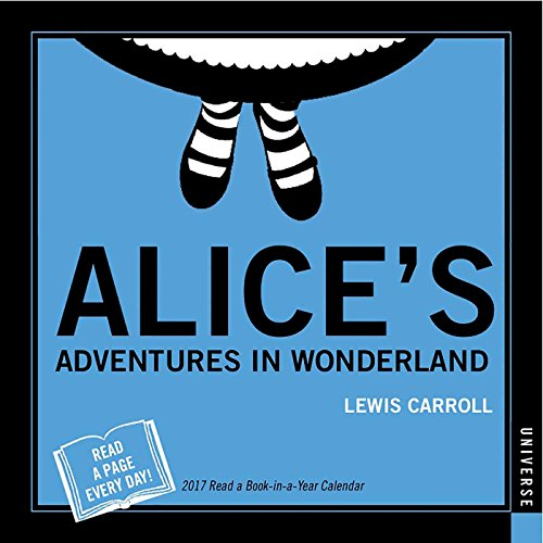 Alice's Adventures in Wonderland 2017 Book-in-a-Year Day-to-Day Calendar (Daytoday)