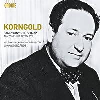 コルンゴルト: 交響曲 嬰ヘ長調・古い様式による小舞曲