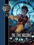 H. G. Wells: The Time Machine (H. G. Wells' the Time Machine)