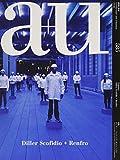 a+u(エー・アンド・ユー)2019年6月号/Diller Scofidio+Renfro 画像