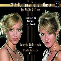 20th-Century Polish Music for Violin & Piano : Szy