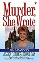 Murder, She Wrote: Gin and Daggers by Jessica Fletcher Donald Bain(2000-04-01)