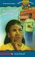 Strawberry Autumn (Passages to History Hi: Lo Novels)