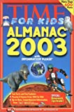 Time for Kids: Almanac 2003 (Time for Kids Almanac, 2003)